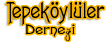 Tepeköylüler Derneği – Hacı Ahmetli Tepeköy